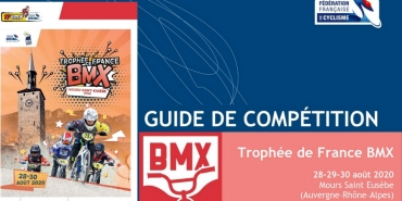 GUIDE DE COMPETITION TROPHEE DE FRANCE BMX