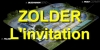 ZOLDER - L'invitation