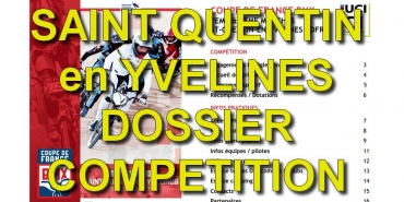 SAINT QUENTIN EN YVELINES COUPE DE FRANCE - DOSSIER COMPETITION